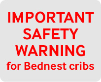 Important safety warning for Bednest cribs