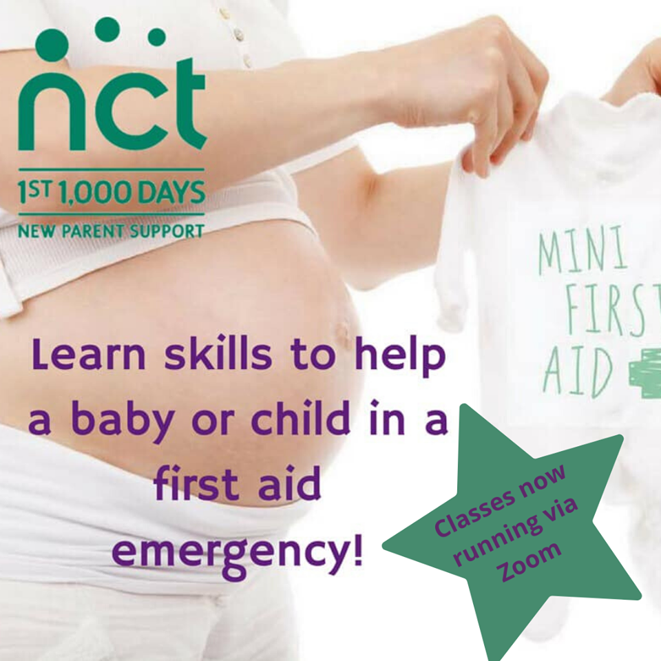 "image of pregnant woman holding a ""mini first aid"" baby vest. Text reads learn skills to help a baby or child in a first aid emergency- classes now running via Zoom. The NCT logo is top left"