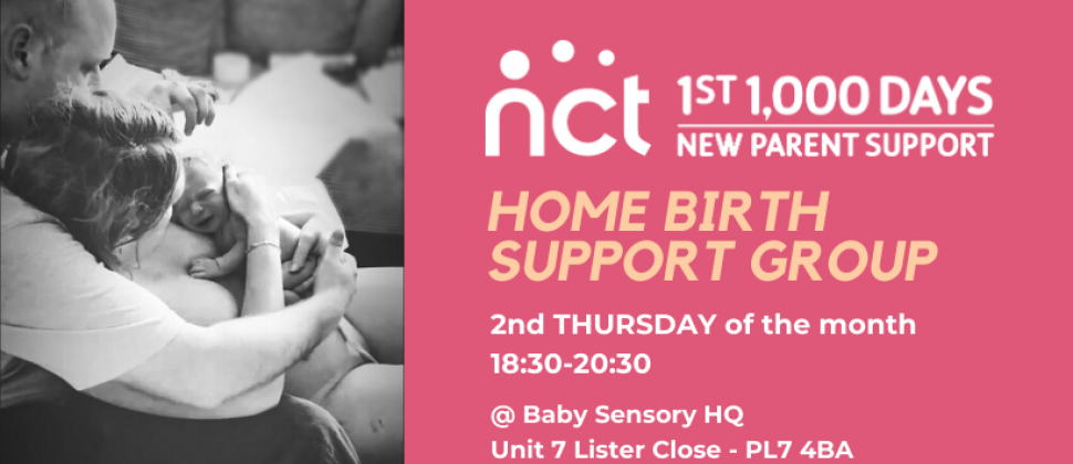 Home Birth Support Group Banner Image - 2nd Thursday of the Month - 18:30 - 20:30 Baby Sensory HQ, Unit 7 Lister Close, PL7 4BA